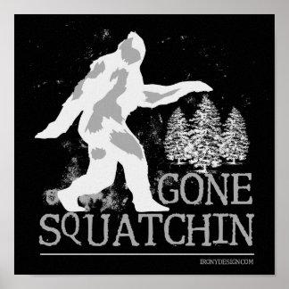 Gegangenes Squatchin Poster