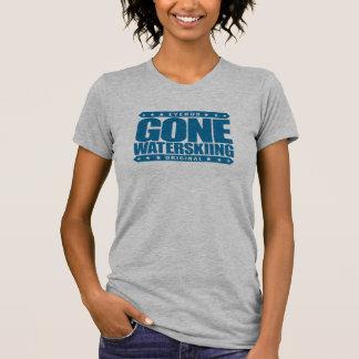 GEGANGENES WASSERSKIFAHREN - ich bin starkes, T-Shirt