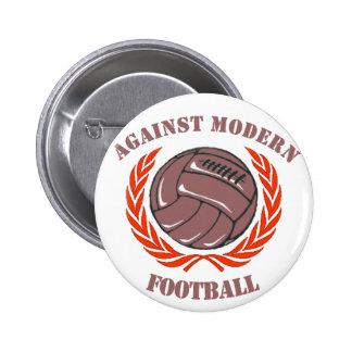 Gegen modernen Fußball Runder Button 5,7 Cm