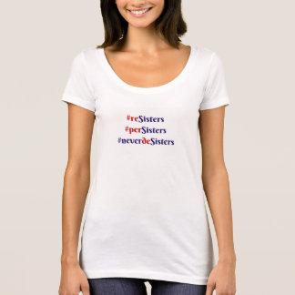 Gegner, perSisters, aber nie deSisters T-Shirt