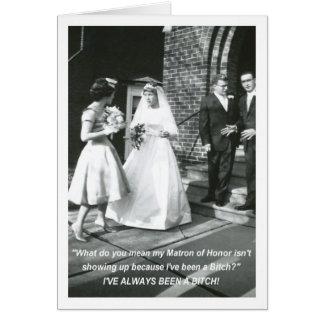 Gehässige Braut-Matrone des Ehrenantrags Karte