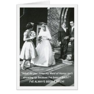 Gehässige Braut-Trauzeugin Karte