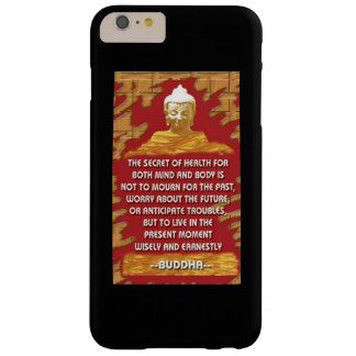 Geheimnis der Gesundheit: Buddha-Zitat Barely There iPhone 6 Plus Hülle