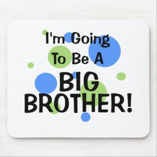 Gehen, ein großer Bruder zu sein Mousepads