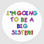 Gehen, eine große Schwester zu sein Runder Sticker