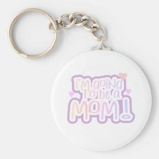 Gehen, eine Mamma zu sein Schlüsselanhänger