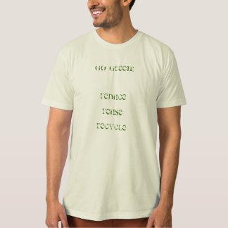 Gehen Grün! Verringern Sie Wiederverwendung T-Shirt