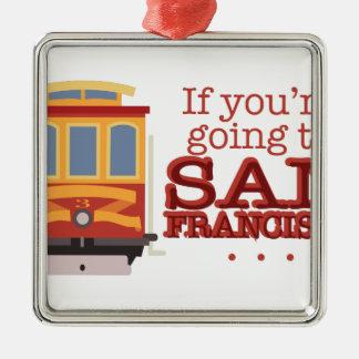 Gehen nach San Francisco Quadratisches Silberfarbenes Ornament