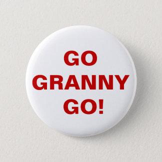 - Gehen Oma gehen! - Runder Button 5,7 Cm