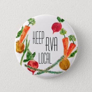 Gehen Sie Lokal-RVA Runder Button 5,1 Cm