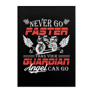 Gehen Sie nie schneller, als Ihr Motorrad gehen Acryl Wandkunst