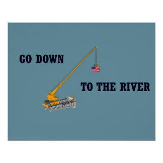 Gehen Sie unten zum Fluss Poster