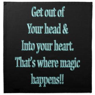 Gehen Sie von Ihrem Kopf u. in Ihr Herz hinaus Stoffserviette
