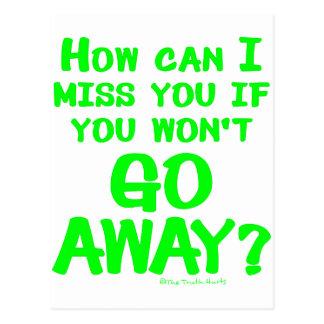 Gehen Sie weg Postkarte