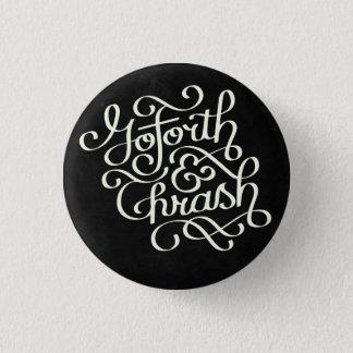 Gehen Sie weiter u. schlagen Sie Knopf Runder Button 3,2 Cm