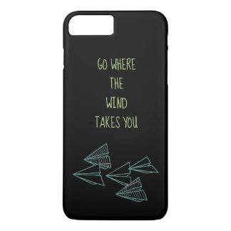 """""""Gehen Sie, wohin der Wind Ihnen"""" Telefon-Kasten iPhone 8 Plus/7 Plus Hülle"""