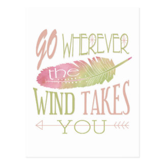 Gehen Sie, wohin der Wind Sie nimmt Postkarten