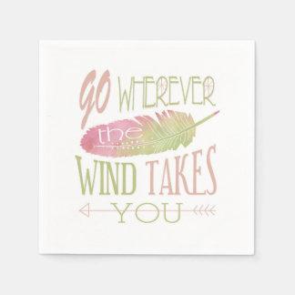 Gehen Sie, wohin der Wind Sie nimmt Serviette