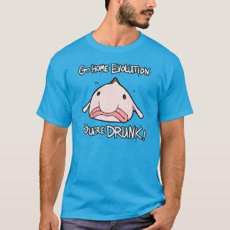 Gehen Zuhause, Evolution.  Sie werden getrunken T-Shirt