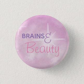 Gehirne und Schönheit Runder Button 2,5 Cm