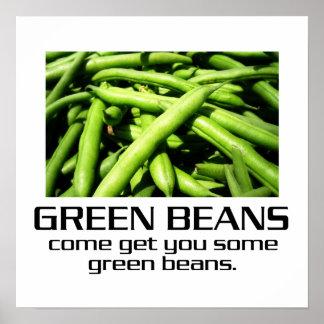 Gekommen erhalten Sie Ihnen einige grüne Bohnen Poster