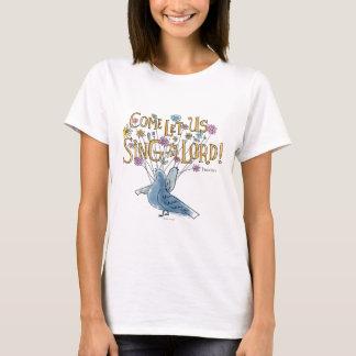 Gekommen gelassen uns singen Sie dem Lord T-Shirt