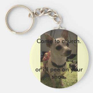 Gekommen zu Kirche keychain/lustig/Chihuahua Schlüsselanhänger