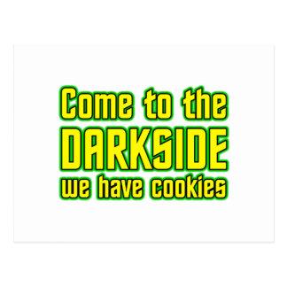 Gekommen zum Darkside haben wir Plätzchen Postkarte