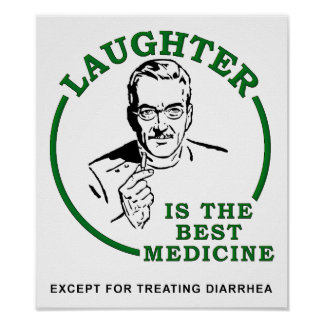 Gelächter das Diarrhöe-Medizin-lustige Plakat