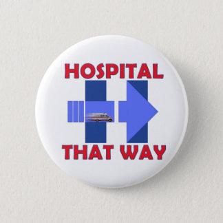 Gelangen Sie Hillary an den Krankenhaus 2 ¼ Runder Button 5,1 Cm