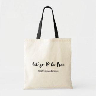 Gelassen gehen u. sind - Taschen-Tasche frei Tragetasche
