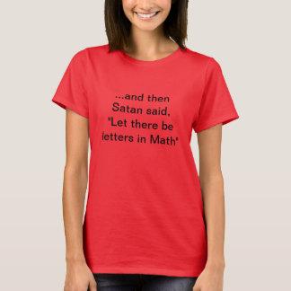 """""""Gelassen gibt es Buchstaben in Mathe """" T-Shirt"""