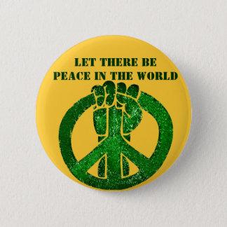 Gelassen gibt es Frieden! _ Runder Button 5,7 Cm