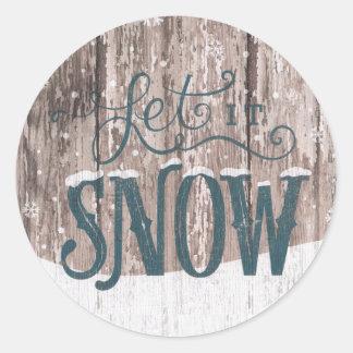 Gelassen ihm schneien runder aufkleber