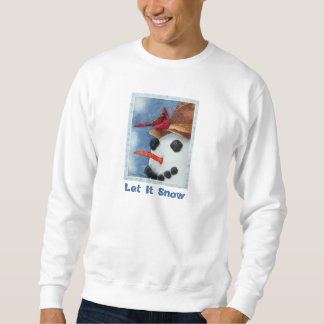 Gelassen ihm schneien Sweatshirt
