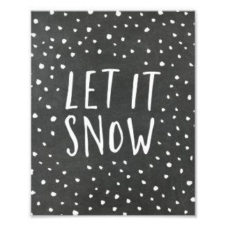Gelassen ihm schneien Tafel-Feiertags-Kunst-Druck Photographien