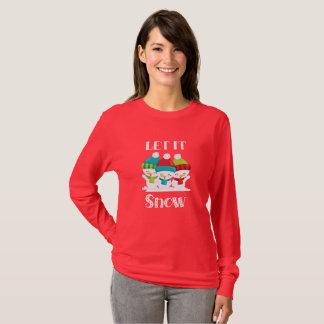 Gelassen ihm schneien Weihnachtssnowman-Shirt T-Shirt