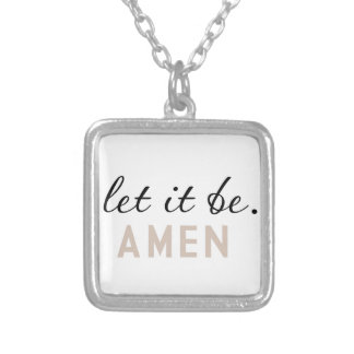 Gelassen ihm seien Sie - amen Zitat Halsketten