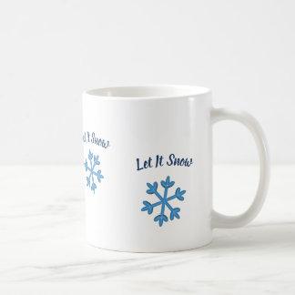 Gelassen ihm zu schneien, lassen Sie es schneien, Kaffeetasse