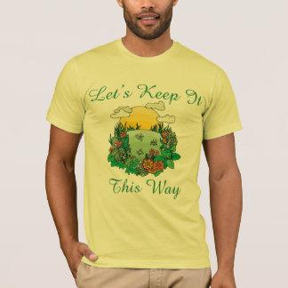 Gelassen uns behalten Sie es dieser Weisen-Erdtag T-Shirt