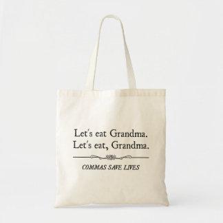 Gelassen uns essen Sie Großmutter, die Kommas die Tragetasche