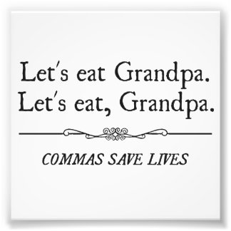 Gelassen uns essen Sie Großvater, den Kommas die L