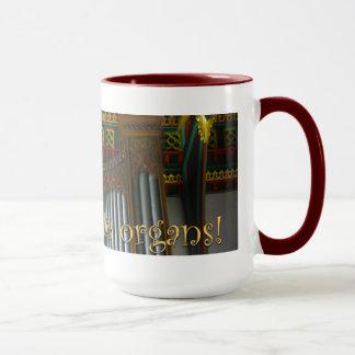Gelassen uns feiern Sie Organ-Tasse - Tasse
