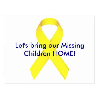 Gelassen uns holen Sie unseren vermissten Kindern Postkarte
