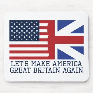 Gelassen uns machen Sie Amerika Großbritannien Mauspad