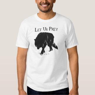 Gelassen uns Prey T-Shirts