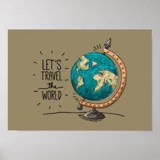 Gelassen uns reisen das Weltplakat Poster