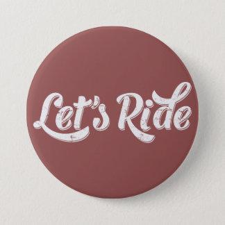 Gelassen uns reiten! runder button 7,6 cm