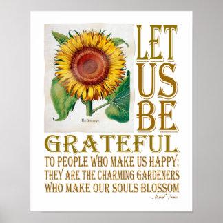 Gelassen uns seien Sie Dankbar-Sonnenblume - Poster