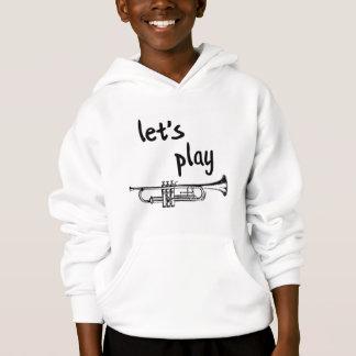 Gelassen uns Trompete-Shirt spielen Hoodie